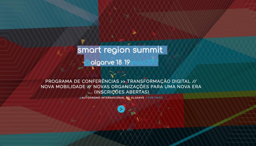 Smart Region Summit @Algarve 18 -19 May 2017